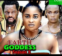 Earth Goddess Season 5 & 6 [Nollywood Movie]