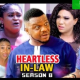 Heartless In Law Season 7 & 8 [Nollywood Movie]