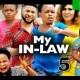 My Inlaw Season 5 [Nollywood Movie]
