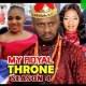 My Royal Throne Season 3 & 4 [Nollywood Movie]