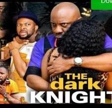 Dark Knight Season 1 & 2 [Nollywood Movie]