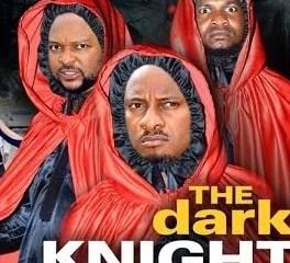 Dark Knight Season 7 & 8 [Nollywood Movie]