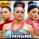 Daughters Of The Throne 5 & 6 [Nollywood Movie]