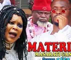 Material Masarati Gang Season 1 & 2 [Nollywood Movie]