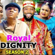 Royal Dignity Season 1 & 2 [Nollywood Movie]