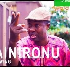 Alainironu [Yoruba Movie]