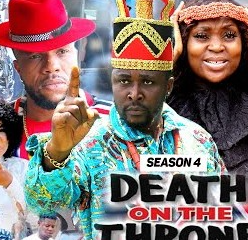 Death On The Throne Season 3 & 4 [Nollywood Movie]