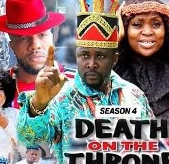 Death On The Throne Season 3 & 4 [Nollywood Movie]