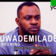 Oluwademilade [Yoruba Movie]