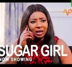 Sugar Girl [Yoruba Movie]