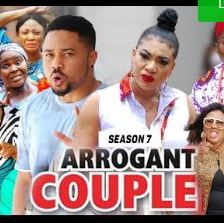 Arrogant Couple Season 7 & 8 [Nollywood Movie]