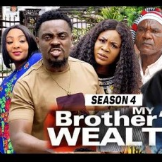 My Brother's Wealth Season 3 & 4 [Nollywood Movie]