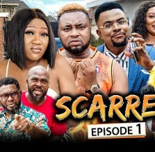 Scarred Episode 1 & 2 [Nollywood Movie]