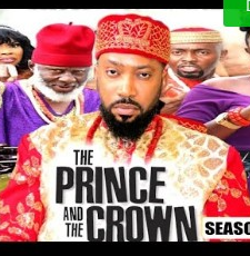 The Prince And The Crown Season 1 & 2 [Nollywood Movie]