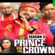 The Prince And The Crown Season 3 & 4 [Nollywood Movie]