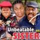 Unbeatable Sisters Season 1 & 2 [Nollywood Movie]