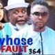 Whose Fault Season 3 & 4 [Nollywood Movie]