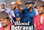 Blood Betrayal Season 5 & 6 [Nollywood Movie]