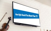 How High Should You Mount Your TV? - TVsGuides