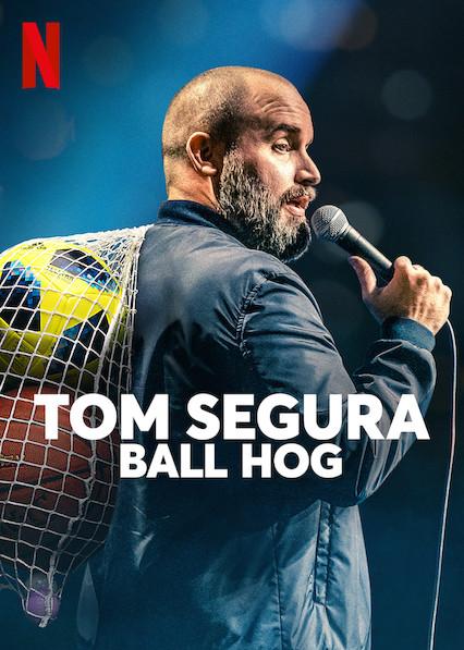 Tom Segura: Ball Hog on Netflix USA