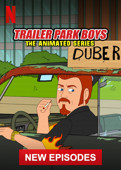 Trailer Park Boys: The Animated Series on Netflix USA