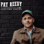pat reedy & the longtime goners