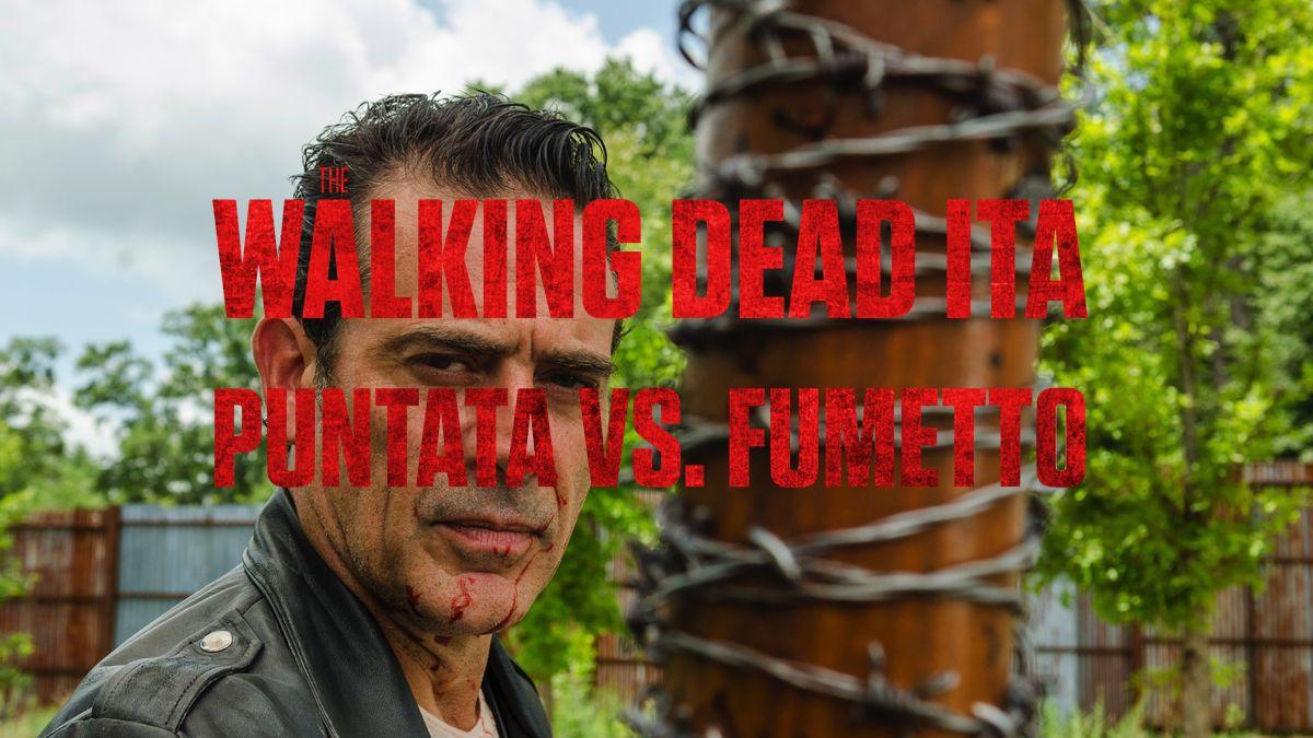The Walking Dead 7×08 vs. il Fumetto