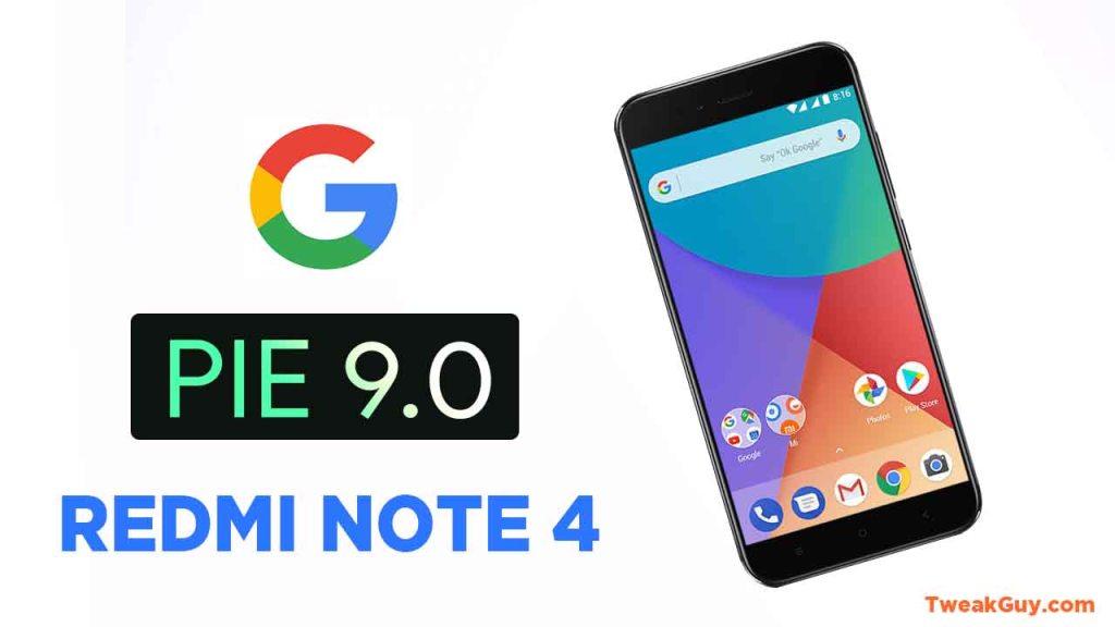Download Android Pie Roms Xiaomi Redmi Note 4 – TweakGuy