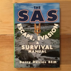 The SAS Escape, Evasion & Survival Manual