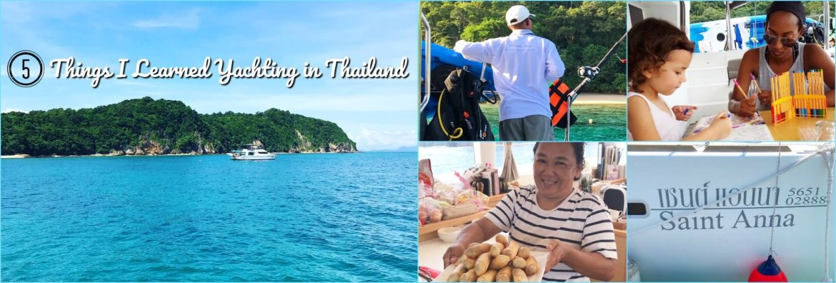I had the luxury of seeing most of Thailand from the sea which made for a memorable experience. Whether you're on a cruise ship, sail boat, or luxury cruise liner, here are 5 things I learned during my week long yacht trip in Thailand.