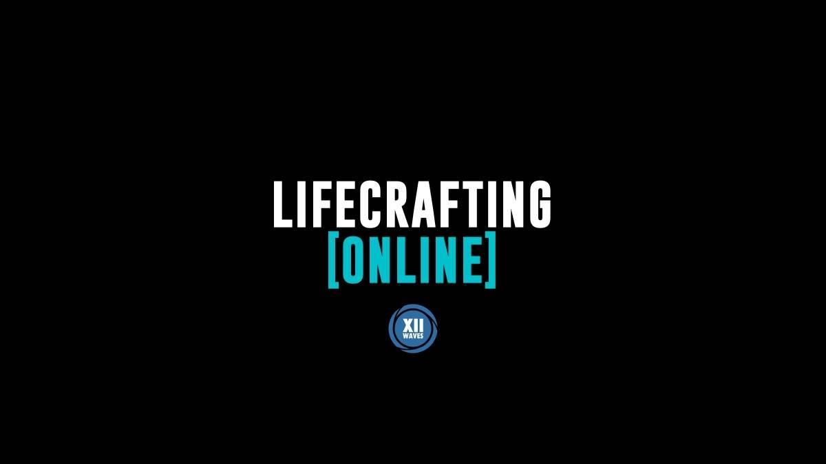 Lifecrafting Online