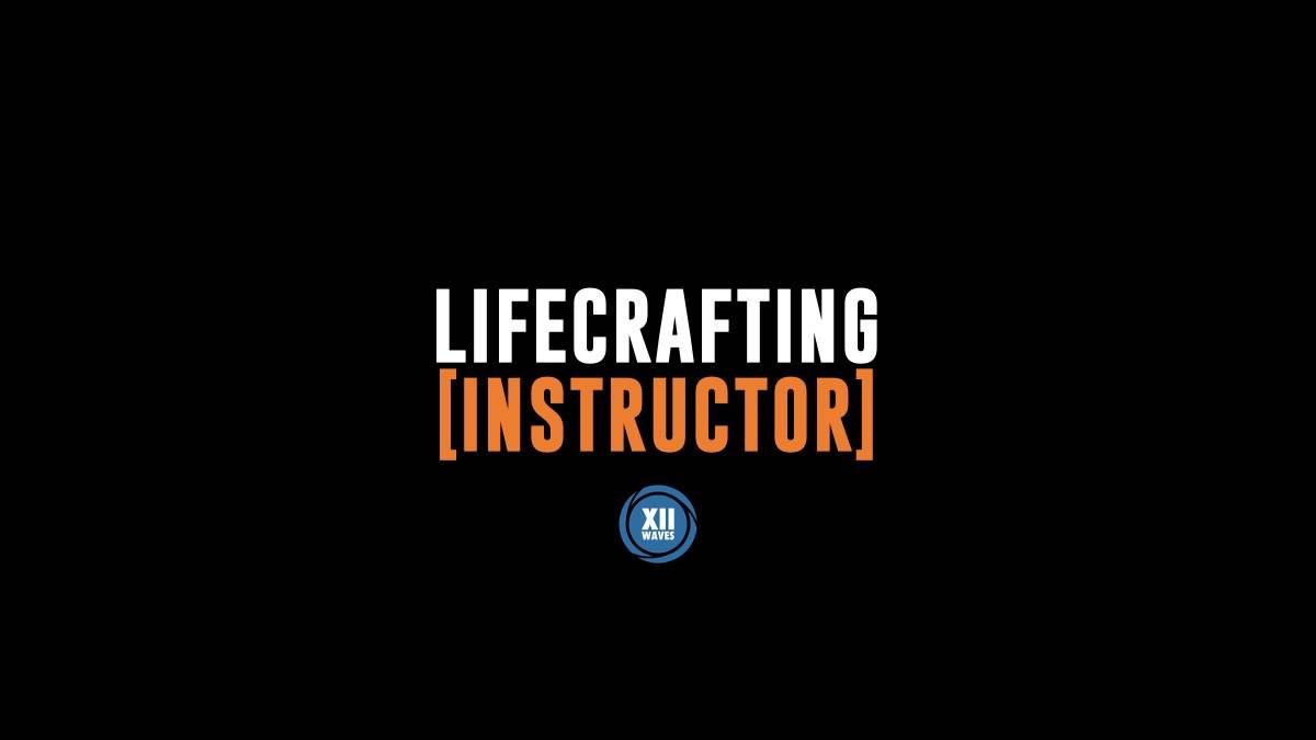 Lifecrafting Instructor
