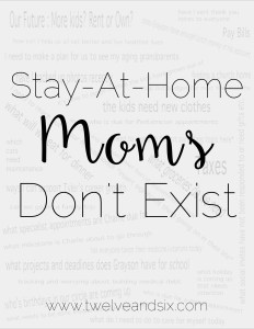 Stay-At-Home-Moms Don't Exist