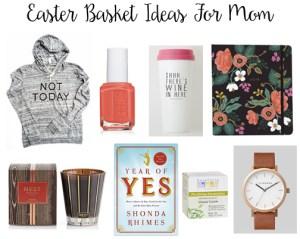 Easter Basket Ideas for Mom