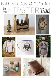 Fathers Day Gift Guide for the Hipster Dad