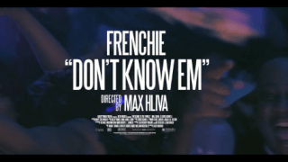 Frenchie-BSM-Dont-Know-Em-Official-Trailer