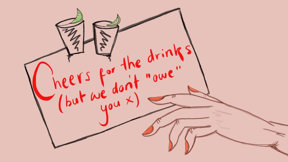 Dear creepy bar guy, women don't owe you anything