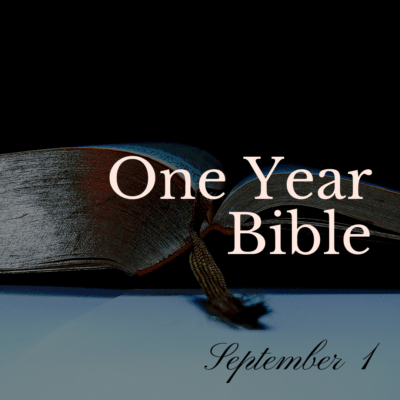 One Year Bible: September 1