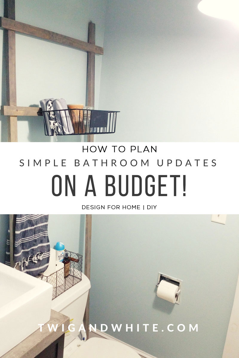 How To Plan Simple Bathroom Updates On A Budget Twig White