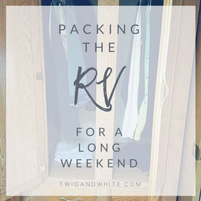 packing-the-rv-for-a-long-weekend-trip