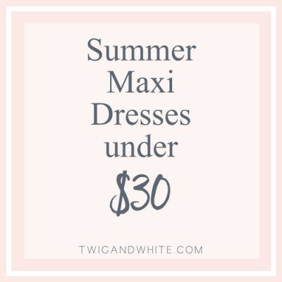 Summer Maxi Dresses Under $30 from Amazon
