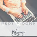 Pros & Cons of Blogging