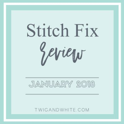 Stitch Fix Review January 2018