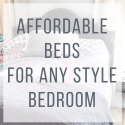 Affordable Beds for any Style Bedroom