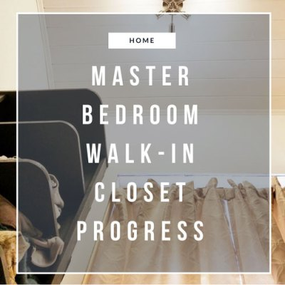 Master Bedroom Closet Progress – Shelves Complete