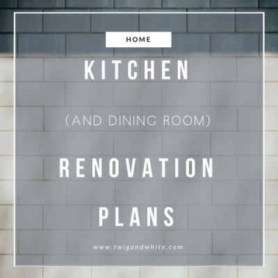 Kitchen and Dining Room Flip Flop Renovation