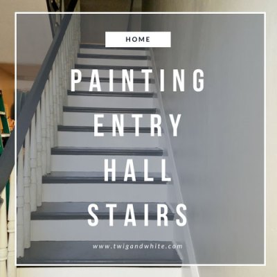 Entry Hall Progress – Painting the Stairs