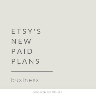 Etsy's New Paid Plans