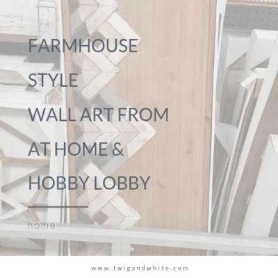 Farmhouse Inspired Wall Art from At Home and Hobby Lobby