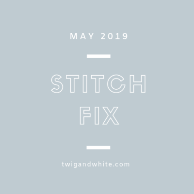 Stitch Fix May 2019